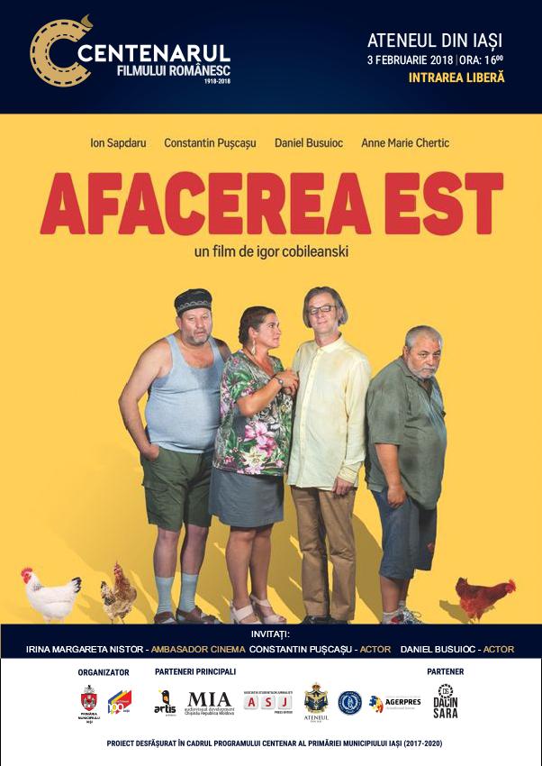 PRIMUL FILM DIN CENTENARUL FILMULUI ROMÂNESC: AFACEREA EST (rezervări on-line)